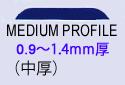MEDIUM PROFILE